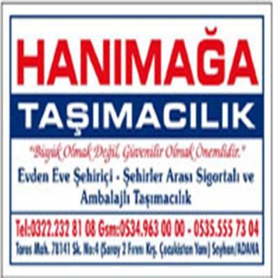 Adana Hanımağa Evden Eve Evden eve nakliye firması